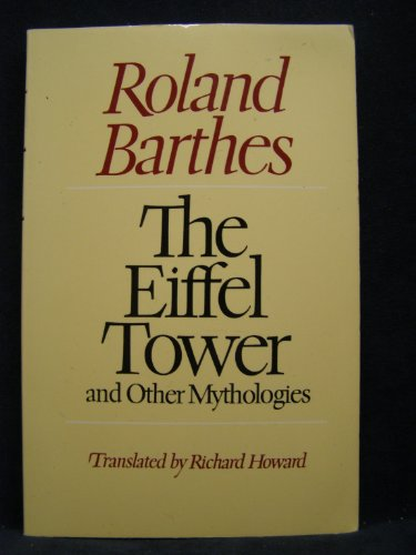 9780374521554: The Eiffel Tower and Other Mythologies