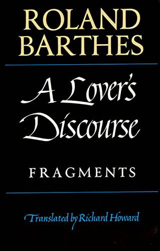 A Lover's Discourse: Fragments: Barthes, Roland