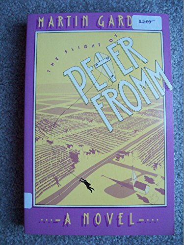 9780374521875: The Flight of Peter Fromm