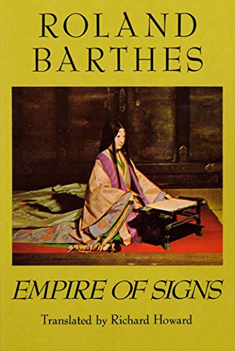 9780374522070: The Empire of Signs