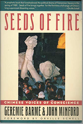 9780374522117: Seeds of Fire: Chinese Voices of Conscience