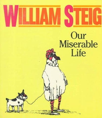 9780374522162: Our Miserable Life