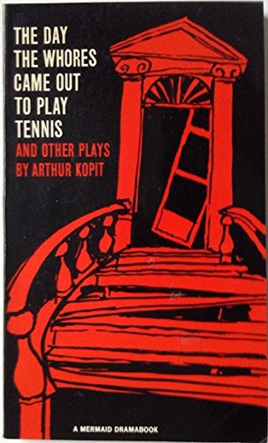 9780374522339: Day the Whores Came Out to Play Tennis