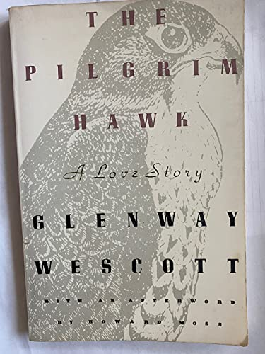 9780374522537: The Pilgrim Hawk: A Love Story
