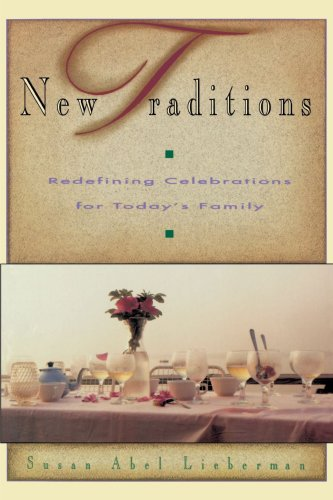 9780374522629: New Traditions: Redefining Celebrations for Today's Family