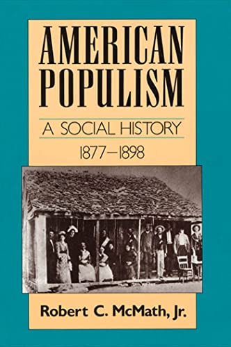 9780374522643: American Populism: A Social History 1877-1898 (American Century Series)