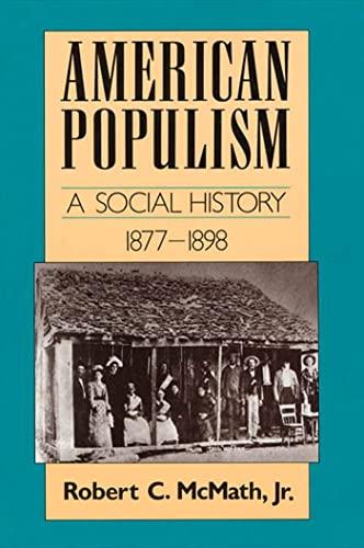 9780374522643: American Populism: A Social History 1877-1898 (American Century)