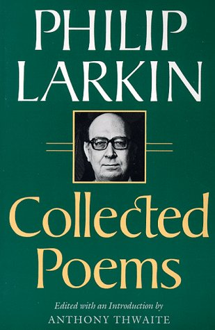 9780374522759: Collected Poems: Philip Larkin