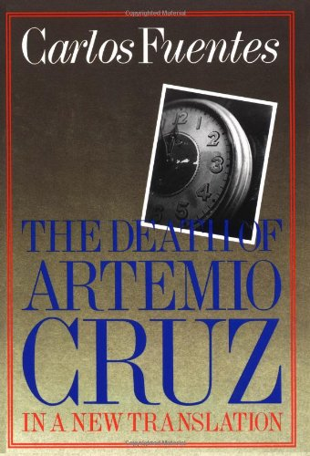 9780374522834: Death of Artemio Cruz