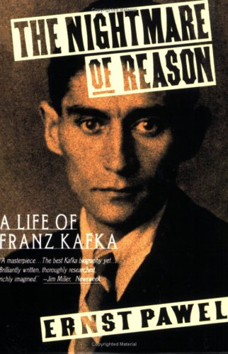 9780374523350: The Nightmare of Reason: A Life of Franz Kafka