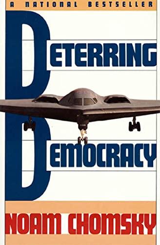9780374523497: Deterring Democracy