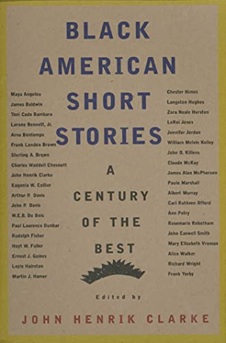 Black American Short Stories: One Hundred Years of the Best