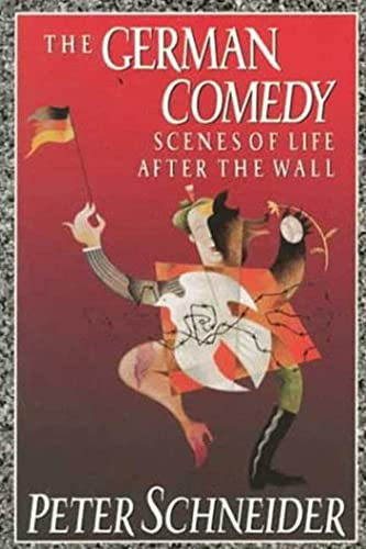 9780374523589: German Comedy: Scenes of Life after the Wall