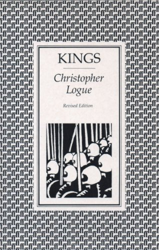 Kings: An Account of Books 1 and 2 of Homer's Iliad (0374523681) by Christopher Logue