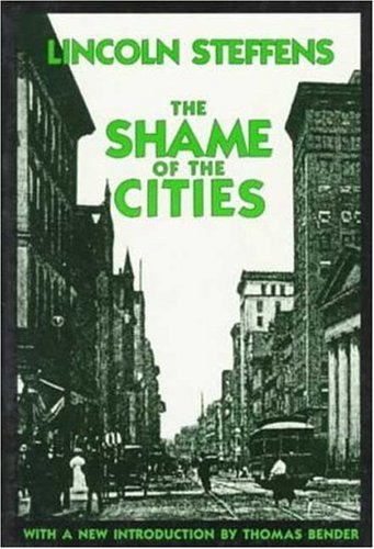 9780374523732: The Shame of the Cities (American Century Series)