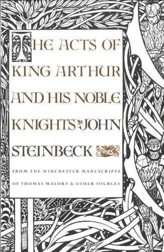 9780374523787: The Acts of King Arthur and His Noble Knights: From the Winchester Manuscripts of Thomas Malory & Other Sources