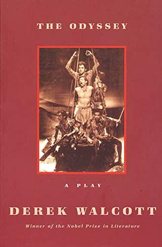 The Odyssey: A Stage Version: Derek Walcott, Homer