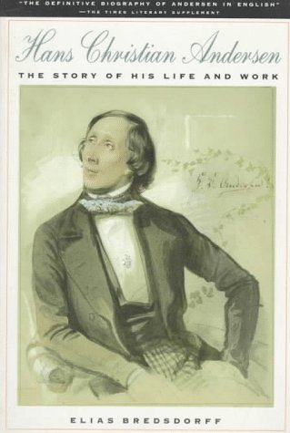 9780374523978: Hans Christian Andersen: The Story of His Life and Work 1805-75