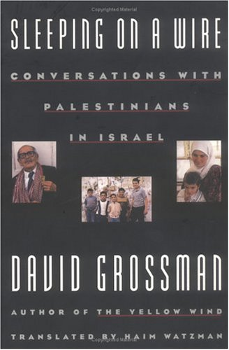 9780374524005: Sleeping on a Wire: Conversations with Palestinians in Israel