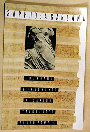 9780374524210: Sappho: A Garland : The Poems and Fragments of Sappho