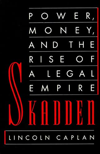 9780374524241: Skadden: Power, Money, and the Rise of a Legal Empire