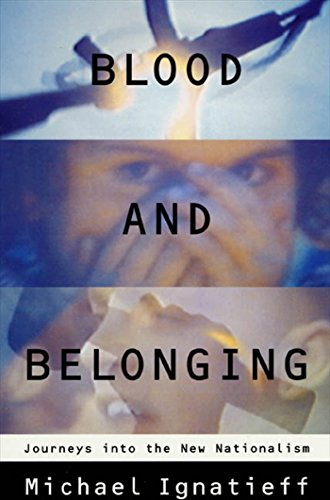 9780374524487: Blood and Belonging: Journeys into the New Nationalism