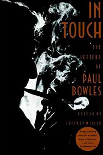 9780374524593: In Touch: The Letters of Paul Bowles