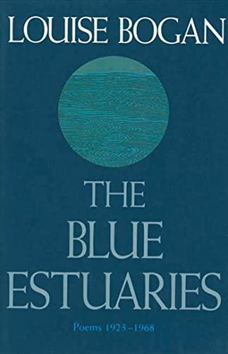 9780374524616: The Blue Estuaries: Poems: 1923-1968