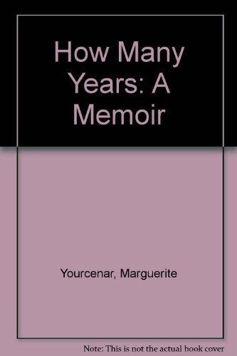 9780374524937: How Many Years: A Memoir