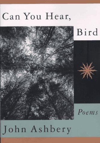 9780374525019: Can You Hear, Bird: Poems