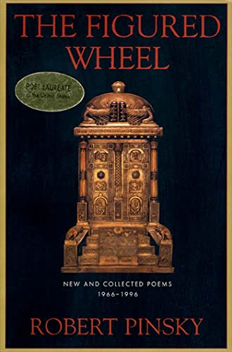 The Figured Wheel : New and Collected Poems, 1966-1996