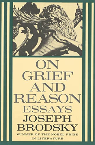 9780374525095: On Grief and Reason: Essays