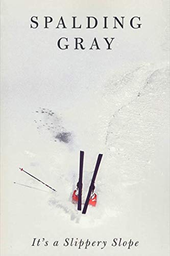 It's a Slippery Slope - Signed: Gray, Spalding
