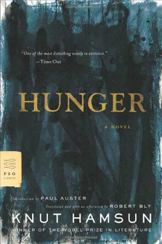 Hunger: A Novel: Knut Hamsun; Translator-Robert