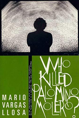 9780374525569: Who Killed Palomino Molero?: A Novel