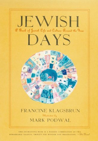 9780374525668: Jewish Days: A Book of Jewish Life and Culture Around the Year