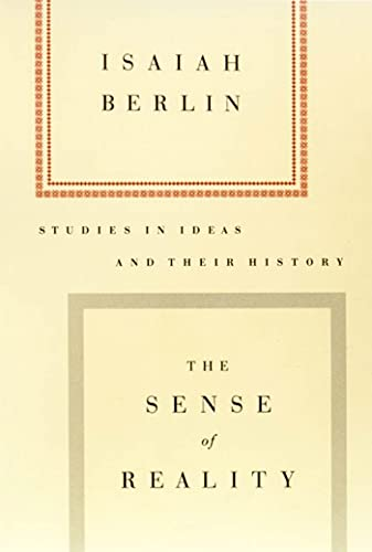 9780374525699: The Sense of Reality: Studies in Ideas and Their History