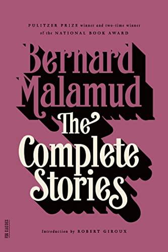 The Complete Stories (FSG Classics), Malamud, Bernard