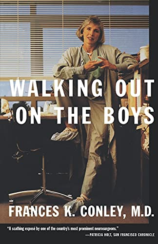 9780374525958: WALKING OUT ON THE BOYS PB