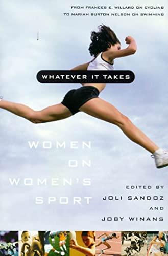 9780374525972: Whatever It Takes: Women on Women's Sport