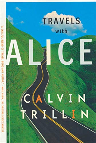 Travels with Alice (0374526001) by Calvin Trillin