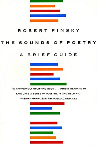 The Sounds of Poetry: A Brief Guide: Pinsky, Robert