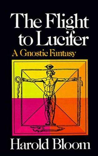 9780374526306: The Flight to Lucifer: A Gnostic Fantasy