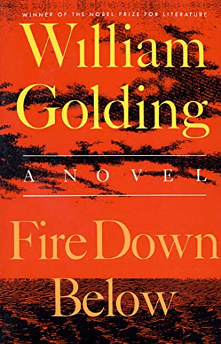 9780374526382: Fire Down Below: A Novel (To the Ends of the Earth)
