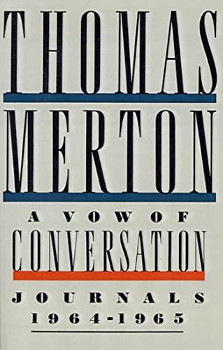 9780374526481: A Vow of Conversation: Journals, 1964-1965