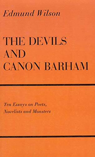 9780374526696: The Devils & Canon Barham: Ten Essays On Poets, Novelists & Monsters