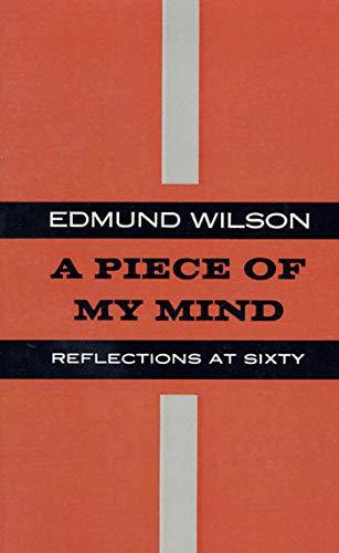 PIECE OF MY MIND P: Edmund Wilson