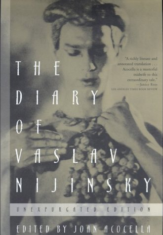 9780374526856: The Diary of Vaslav Nijinsky: Unexpurgated Edition