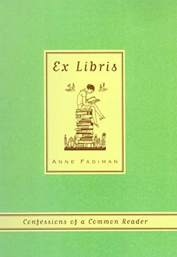 9780374527228: Ex Libris: Confessions of a Common Reader
