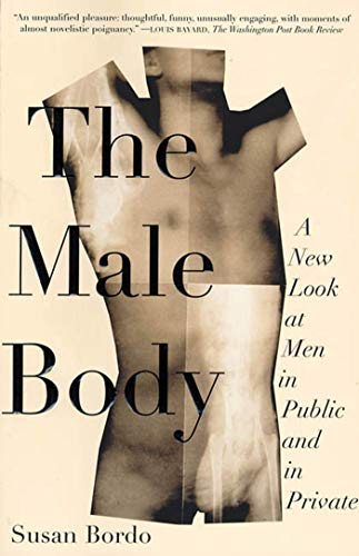 9780374527327: The Male Body: A New Look at Men in Public and in Private